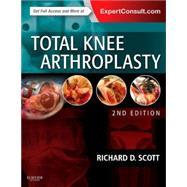 Total Knee Arthroplasty by Scott, Richard D., M.D., 9780323286633