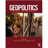 Geopolitics: An Introductory Reader by Dittmer; Jason, 9780415666633