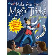 Make Your Own Magic Tricks by Eldin, Peter; Belli, Alfredo, 9781910706633
