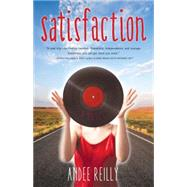 Satisfaction by Reilly, Andee, 9781940716633