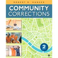 Community Corrections by Hanser, Robert D., 9781452256634