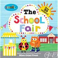 Schoolies: The School Fair by Crimi-Trent, Ellen; Priddy, Roger, 9780312516635
