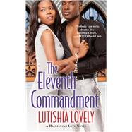 The Eleventh Commandment by Lovely, Lutishia, 9780758286635