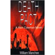 Death Pact: A Romantic Mystery by Manchee, William L., 9780966636635