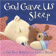 God Gave Us Sleep by BERGREN, LISA TAWNBRYANT, LAURA J., 9781601426635
