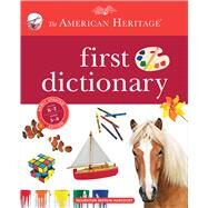 The American Heritage First Dictionary by American Heritage Publishing Company, 9780544336636