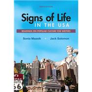 Signs of Life in the USA Readings on Popular Culture for Writers by Maasik, Sonia; Solomon, Jack, 9781319056636