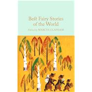 Best Fairy Stories of the World by Clapham, Marcus, 9781509826636