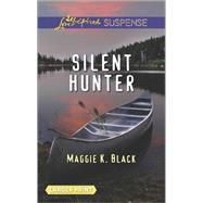Silent Hunter by Black, Maggie K., 9780373676637