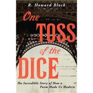 One Toss of the Dice by Bloch, R. Howard, 9780871406637