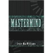 Mastermind by Macwilliams, Jesse, 9781425116637