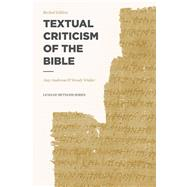 Textual Criticism of the Bible by Anderson, Amy; Widder, Wendy; Mangum, Douglas, 9781577996637
