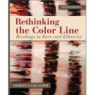 Rethinking the Color Line: Readings in Race and Ethnicity by Gallagher, Charles A., 9780078026638