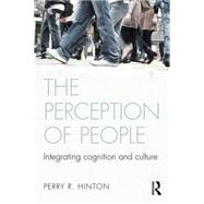 The Perception of People: Integrating Cognition and Culture by HINTON; PERRY, 9781841696638