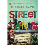 Street Gang : The Complete History of Sesame Street by Davis, Michael (Author), 9780143116639