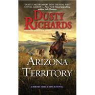 Arizona Territory by Richards, Dusty, 9780786036639