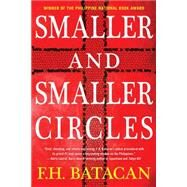 Smaller and Smaller Circles by BATACAN, F.H., 9781616956639