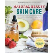 Natural Beauty Skin Care by Burnes Deborah, 9781623156640