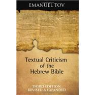 Textual Criticism of the Hebrew Bible by Tov, Emanuel, 9780800696641