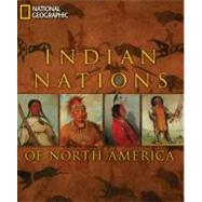 Indian Nations of North America by NATIONAL GEOGRAPHICVIOLA, HERMAN, 9781426206641