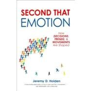 Second That Emotion by Holden, Jeremy D., 9781616146641