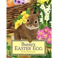 Bunny's Easter Egg by Mortimer, Anne, 9780061366642