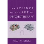 SCIENCE OF ART/PSYCH CL by SCHORE,ALLAN N., 9780393706642