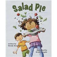 Salad Pie by BooydeGraaff, Wendy; Langdo, Bryan, 9780991386642