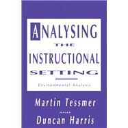 Analysing the Instructional Setting: A Guide for Course Designers by Harris, Duncan (Dean, Faculty, 9781138966642