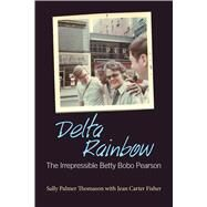 Delta Rainbow by Thomason, Sally Palmer; Fisher, Jean Carter (CON), 9781496806642