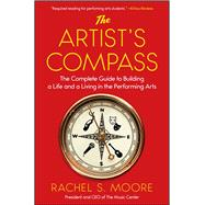 The Artist's Compass by Moore, Rachel S., 9781501126642