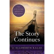 The Story Continues by Kalas, J. Ellsworth, 9781501816642