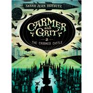 The Crooked Castle by Horwitz, Sarah Jean, 9781616206642