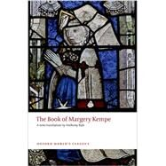 The Book of Margery Kempe by Kempe, Margery; Bale, Anthony, 9780199686643