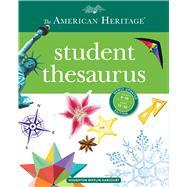 The American Heritage Student Thesaurus by Hellweg, Paul; Lebaron, Joyce; Lebaron, Susannah, 9780544336643