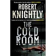 The Cold Room by Knightly, Robert, 9780727896643