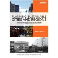 Planning Sustainable Cities and Regions: Towards More Equitable Development by Chapple; Karen, 9781138956643
