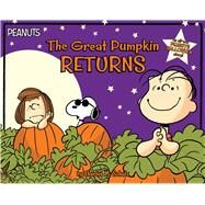 The Great Pumpkin Returns by Schulz, Charles M.; Cooper, Jason (ADP); Jeralds, Scott, 9781481496643