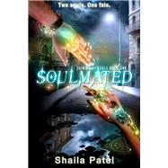 Soulmated by Patel, Shaila, 9781944816643