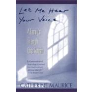 Let Me Hear Your Voice by MAURICE, CATHERINE, 9780449906644