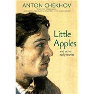 Little Apples by CHEKHOV, ANTONCONSTANTINE, PETER, 9781609806644