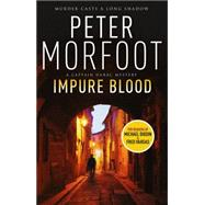 Impure Blood by Morfoot, Peter, 9781783296644