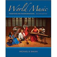World Music: Traditions and Transformations by Bakan, Michael, 9780073526645