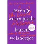 Revenge Wears Prada The Devil Returns by Weisberger, Lauren, 9781439136645