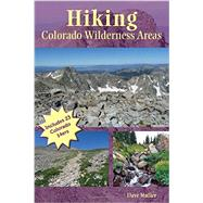 Hiking Colorado Wilderness Areas by Muller, Dave, 9781565796645