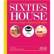 Sixties House by Gray, Catriona; Hulanicki, Barbara, 9781840916645