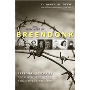 The Prisoners of Breendonk by Deem, James M.; Nolis, Leon, 9780544096646