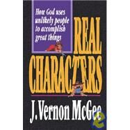 Real Characters by McGee, J. Vernon, 9780785286646