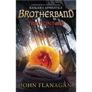 The Hunters Brotherband Chronicles, Book 3 by Flanagan, John A., 9780142426647