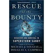 Rescue of the Bounty by Tougias, Michael J.; Campbell, Douglas A., 9781476746647